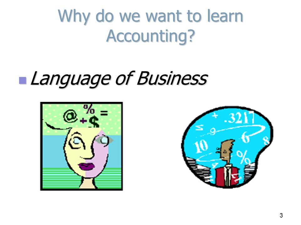 Study Accounting: Why Study Accounting?