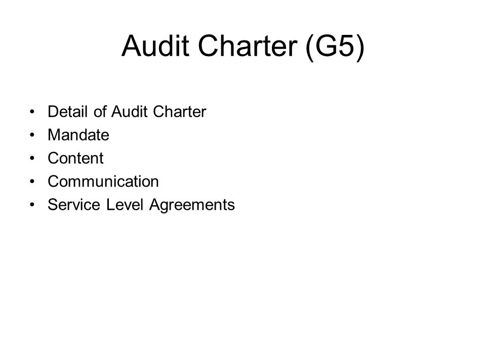 Audit Charter (G5) Detail of Audit Charter Mandate Content