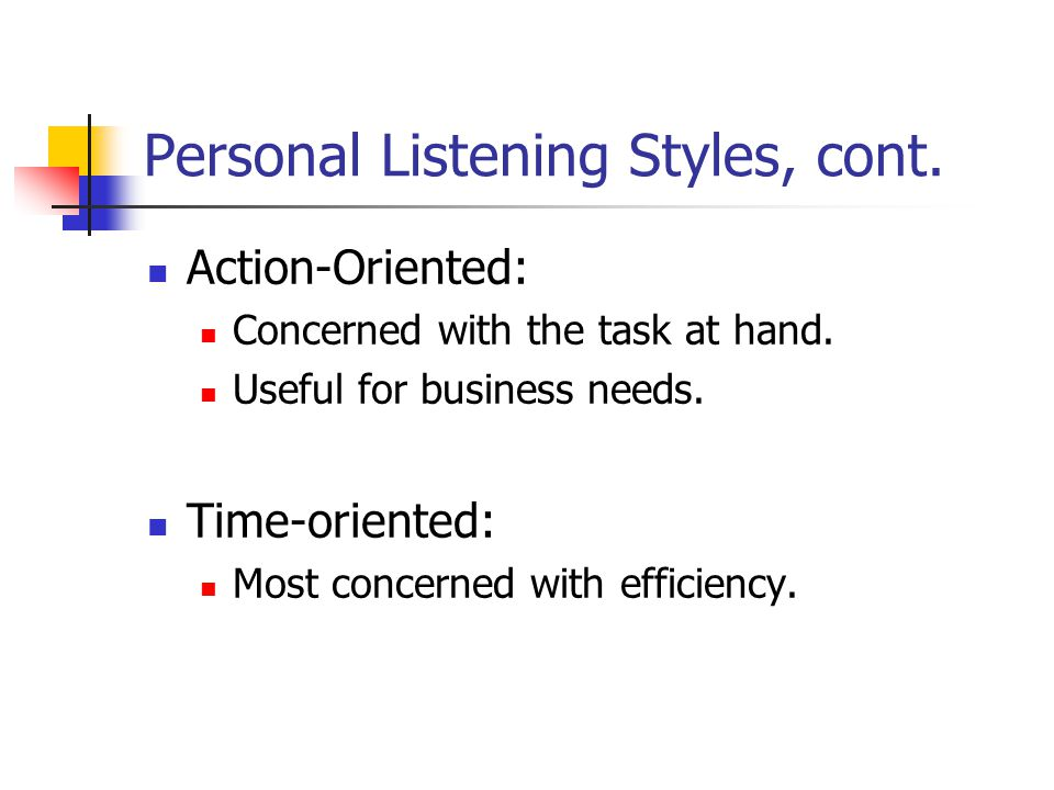 Personal Listening Styles, cont.