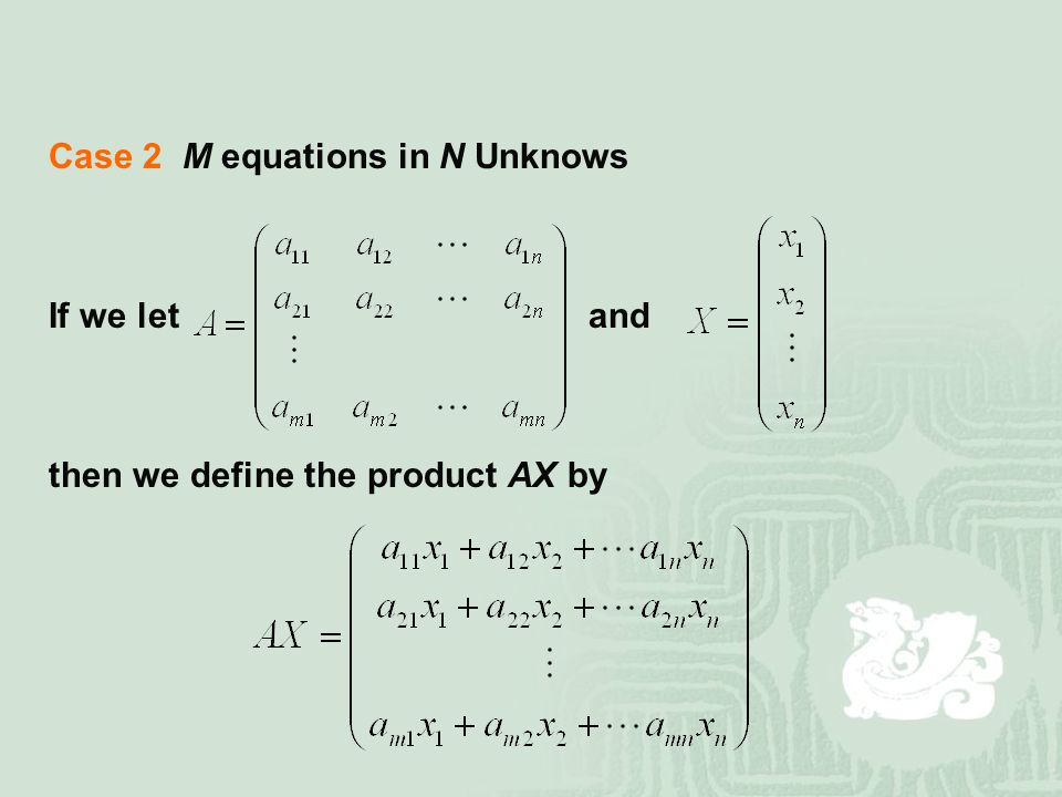 Case 2 M equations in N Unknows