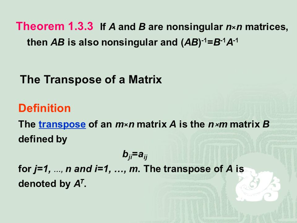 The Transpose of a Matrix
