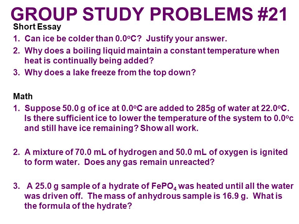 a research on water driven from a hydrate by heating a sample of constant mass Form hydrates but which have had all the water driven off, usually by heat  in  this experiment, you will be instructed to determine the mass of a sample of an  unknown hydrate by  weighing in the constant mass portion of the report form.