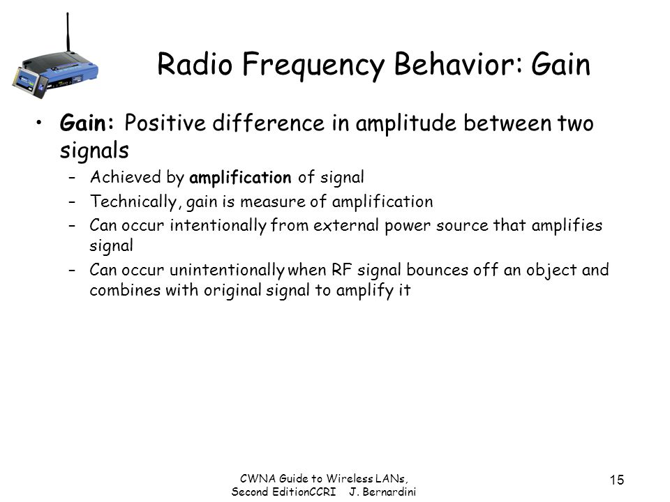 Radio Frequency Behavior: Gain