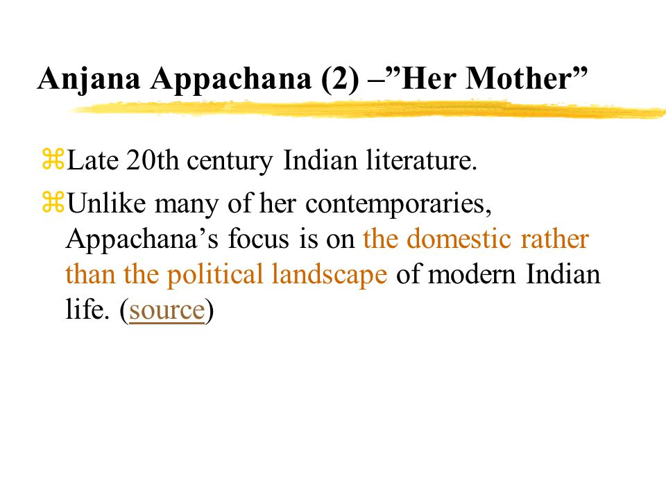 Anjana Appachana (2) – Her Mother
