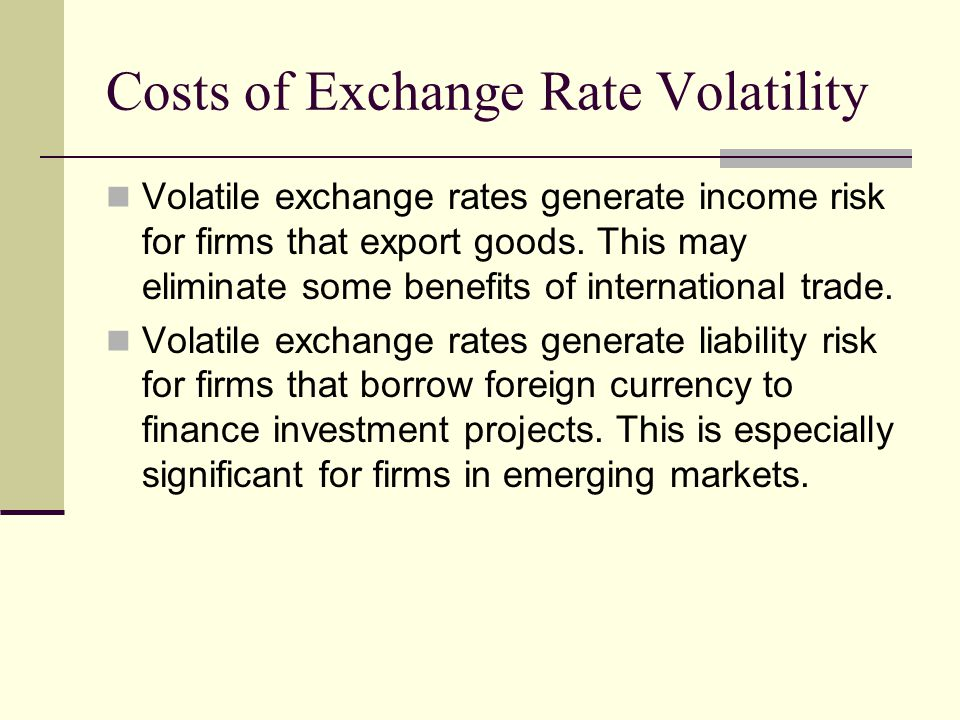 volatility of exchange rate and export Effective exchange rate volatility and mena countries' exports to the eu effective exchange rate, volatility, export.