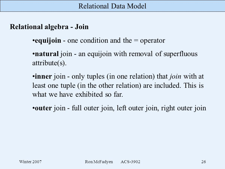 Relational algebra - Join equijoin - one condition and the = operator