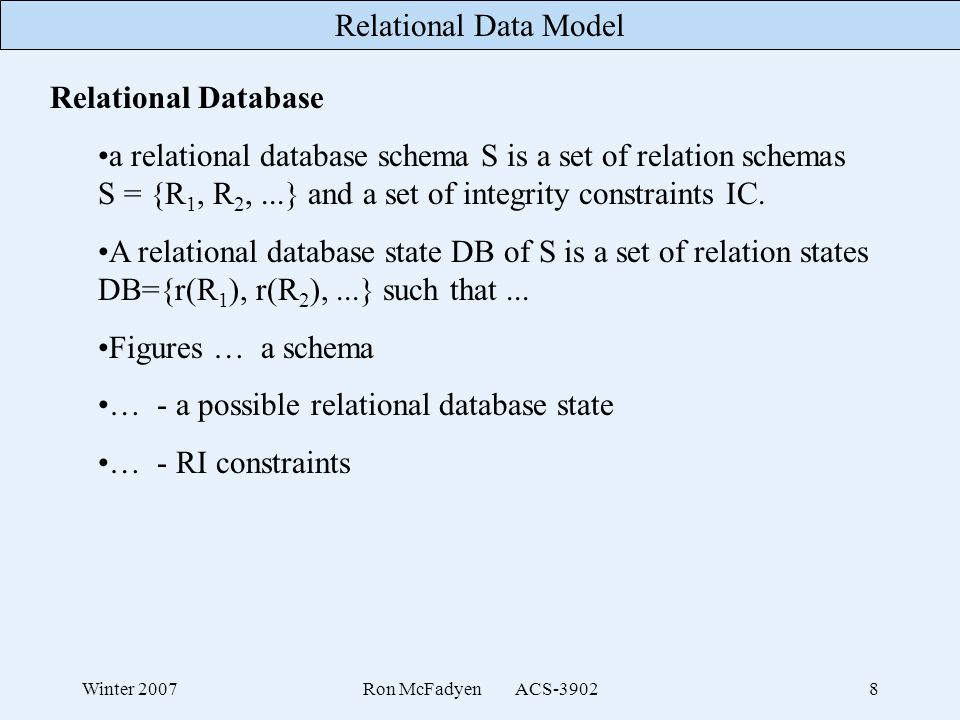 … - a possible relational database state … - RI constraints