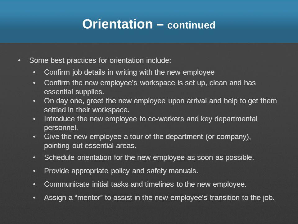 Orientation – continued