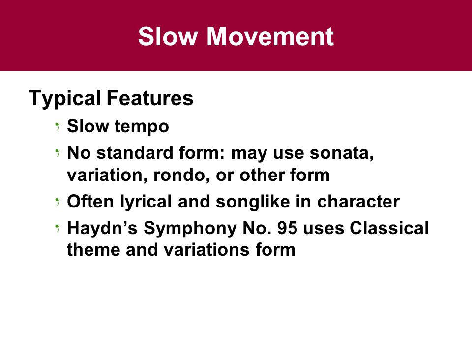 Chapter 12: The Symphony The Slow Movement. - ppt download