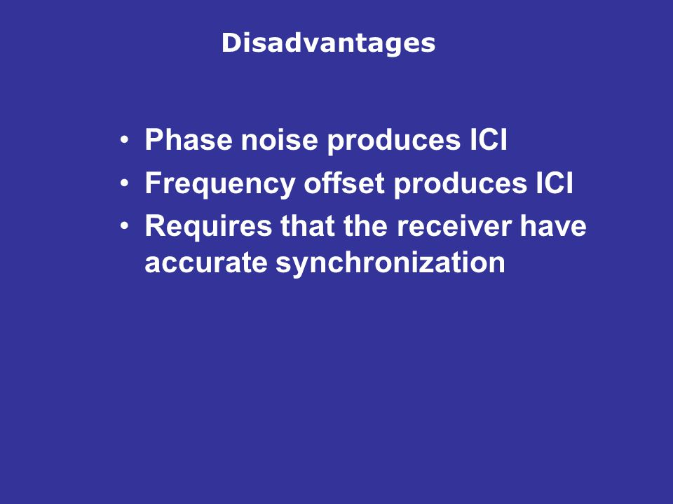 Phase noise produces ICI Frequency offset produces ICI