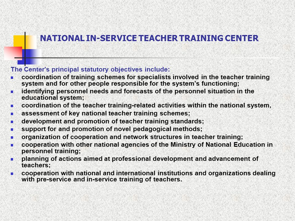 NATIONAL IN-SERVICE TEACHER TRAINING CENTER