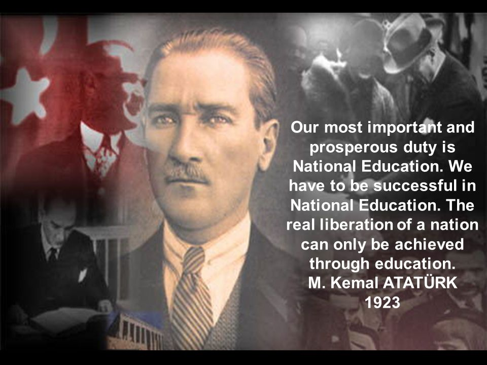 Our most important and prosperous duty is National Education