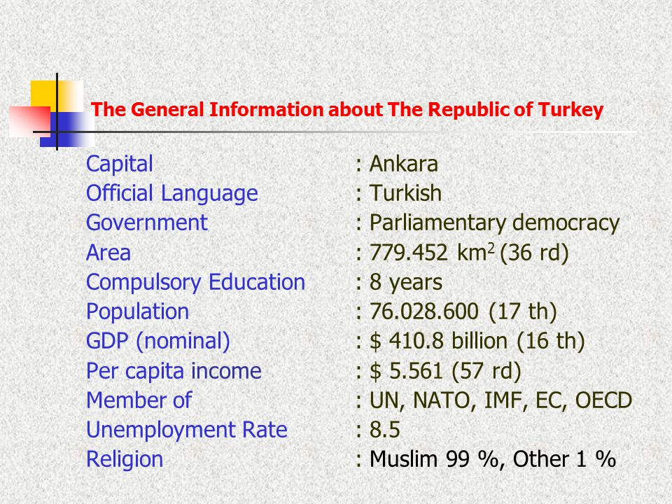 The General Information about The Republic of Turkey