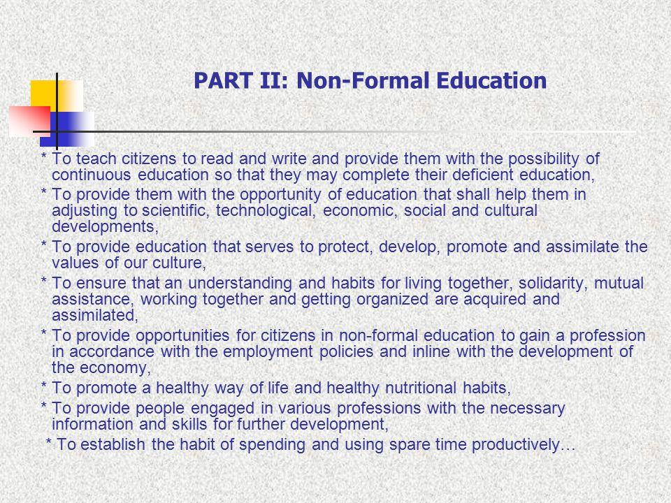 PART II: Non-Formal Education