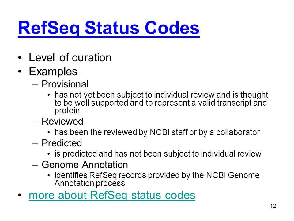 RefSeq Status Codes Level of curation Examples