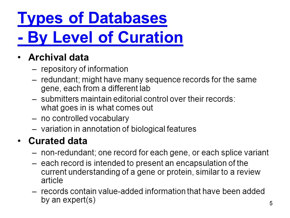 Types of Databases - By Level of Curation