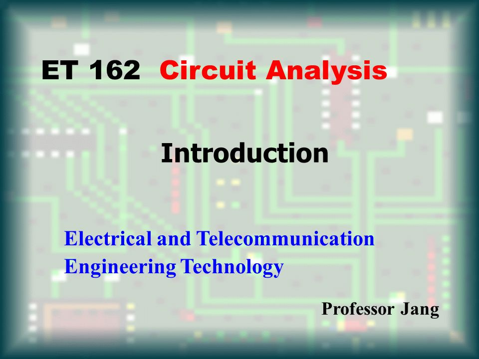 et 162 circuit analysis introduction electrical and, Powerpoint templates