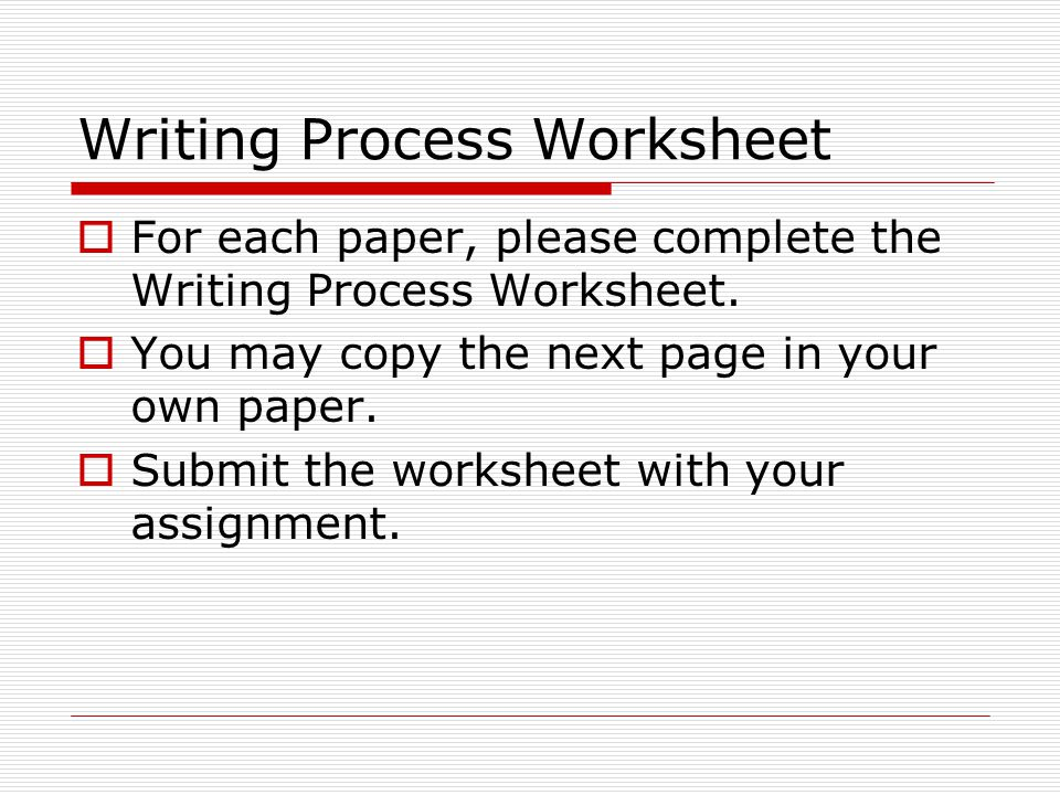 Fundamental Writing Skills Instructor HsinHsin Cindy Lee PhD – Writing Process Worksheet