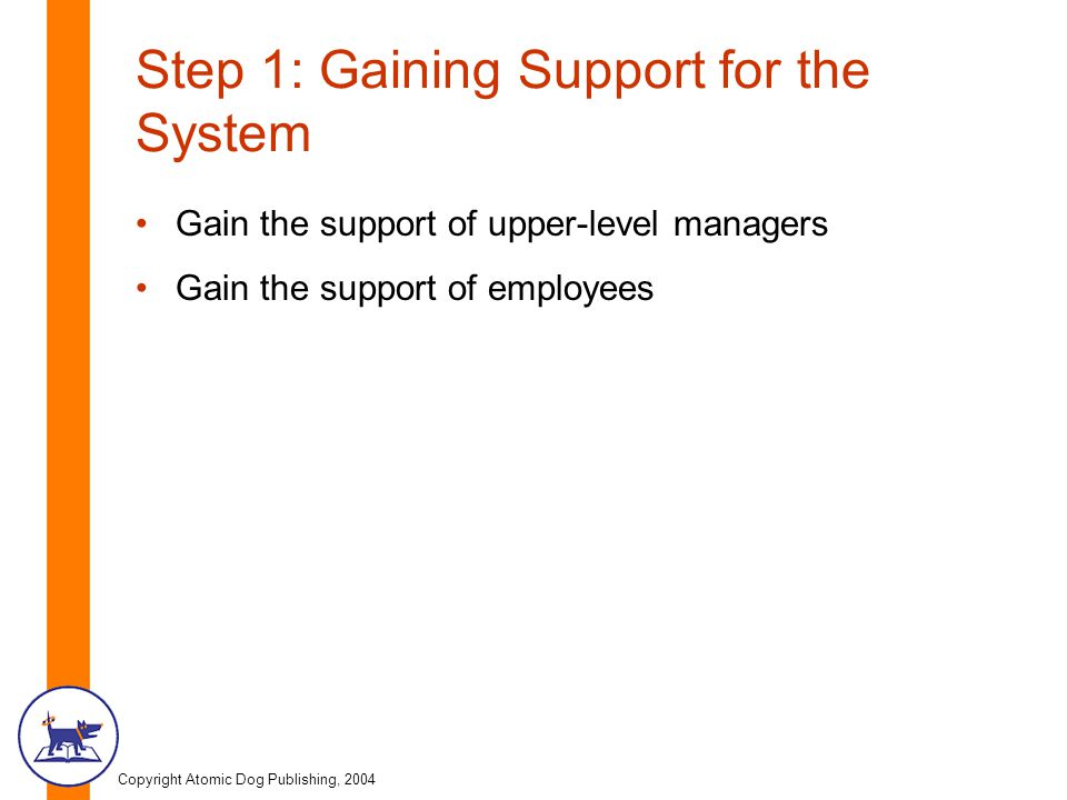 Step 1: Gaining Support for the System