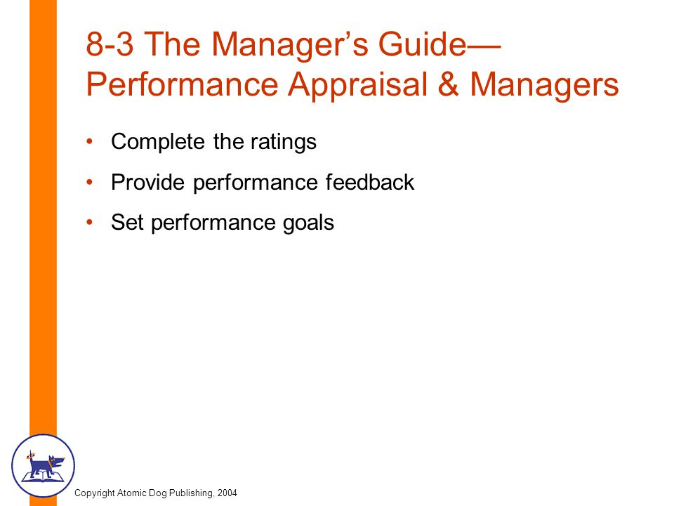 8-3 The Manager's Guide—Performance Appraisal & Managers