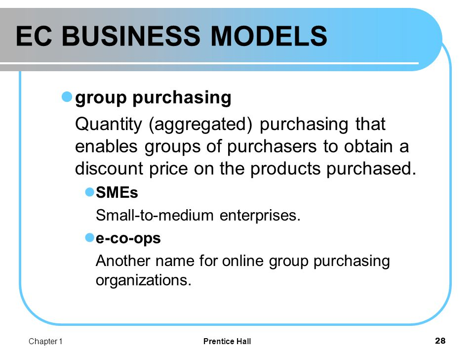EC BUSINESS MODELS Supply chain improvers (Hub instead of linear)