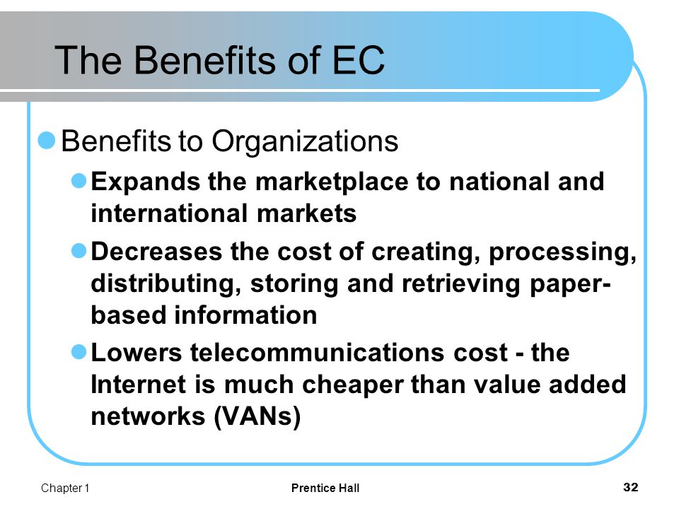 Benefits of EC (cont.) Benefits to consumers