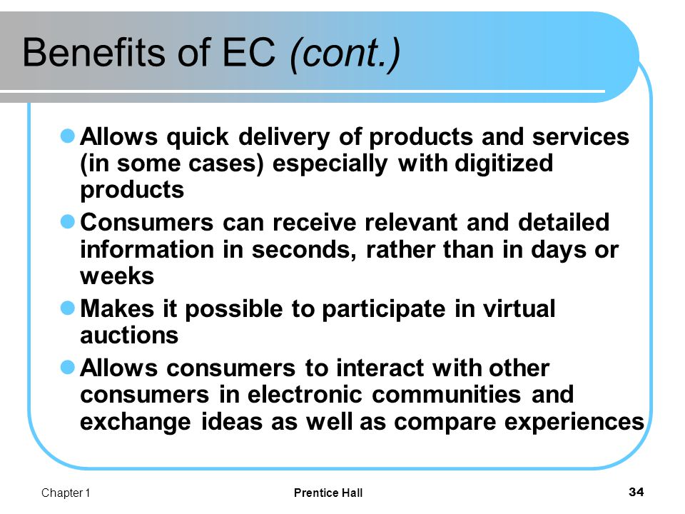 Benefits of EC (cont.) Benefits to society