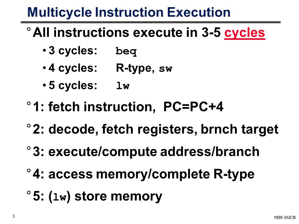 Multicycle Instruction Execution