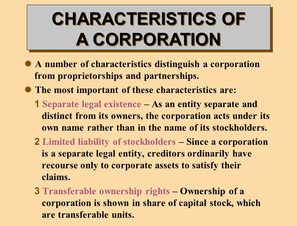 characteristics corporation The five basic characteristics of cooperatives are as follows: (1) organisation of the poor (2) membership is voluntary (3) absence of exploitation (4) the role of.