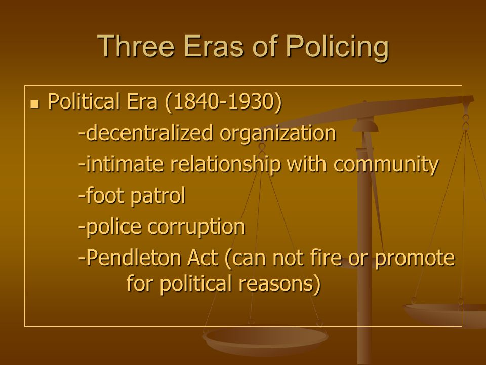 three eras of policing As policing in america became a recognized profession the need to study  modern policing and  humanity & society, 35(3), 290-309 doi: 101177/ 016059761103500305  eras in american policingin mark's articles.