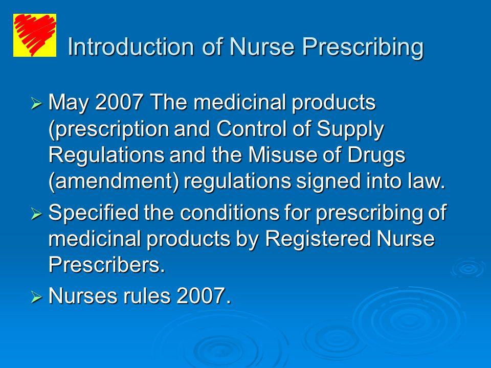 Introduction of Nurse Prescribing