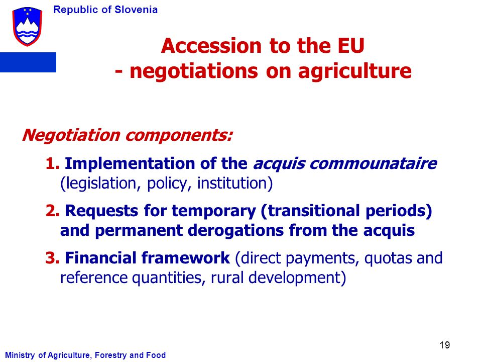 Accession to the EU - negotiations on agriculture