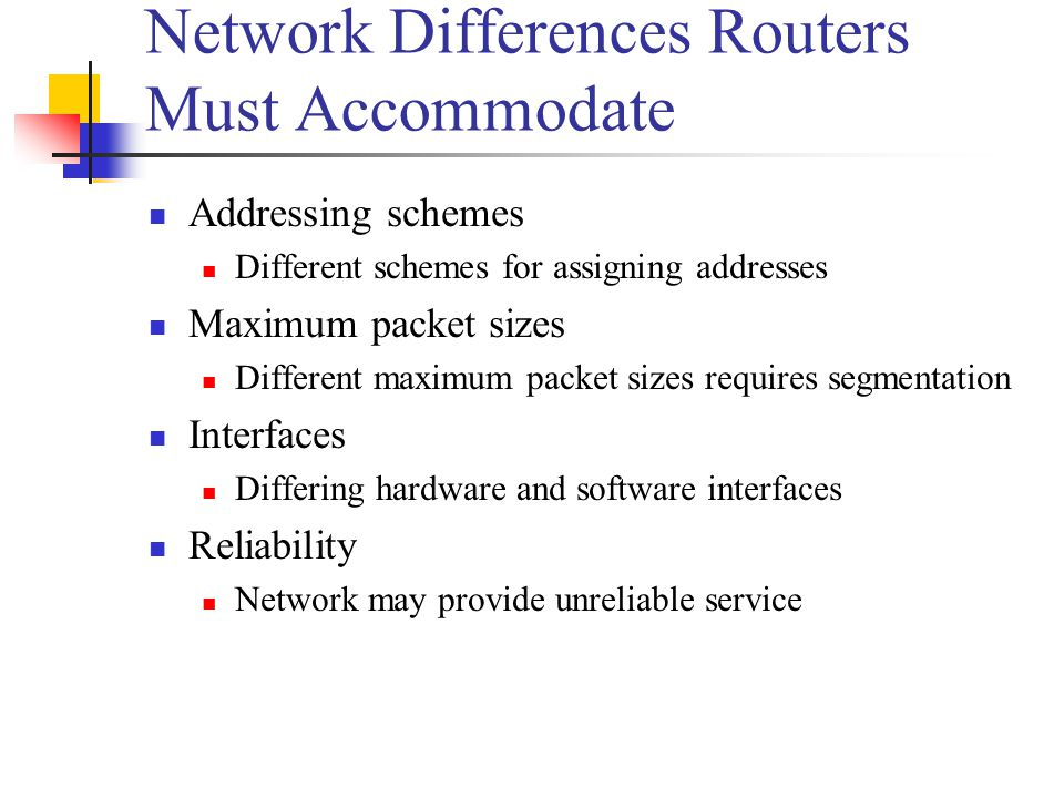 Network Differences Routers Must Accommodate