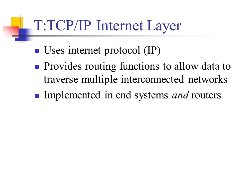 T:TCP/IP Internet Layer
