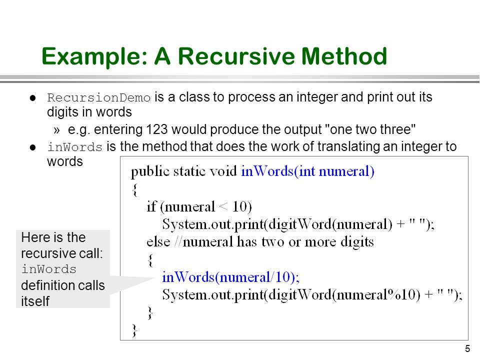 Example: A Recursive Method