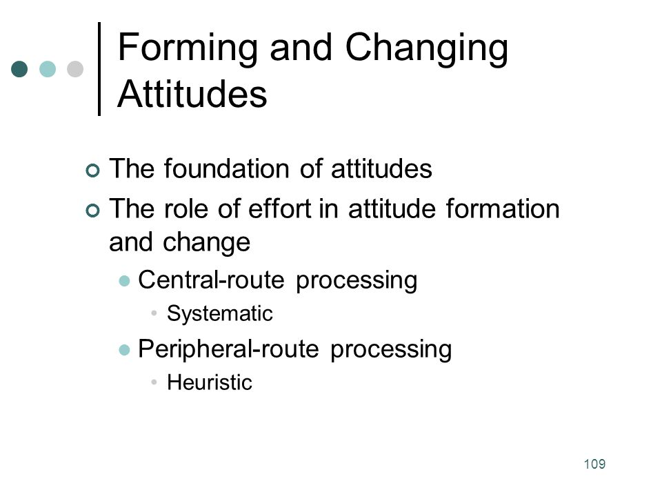 Forming and Changing Attitudes