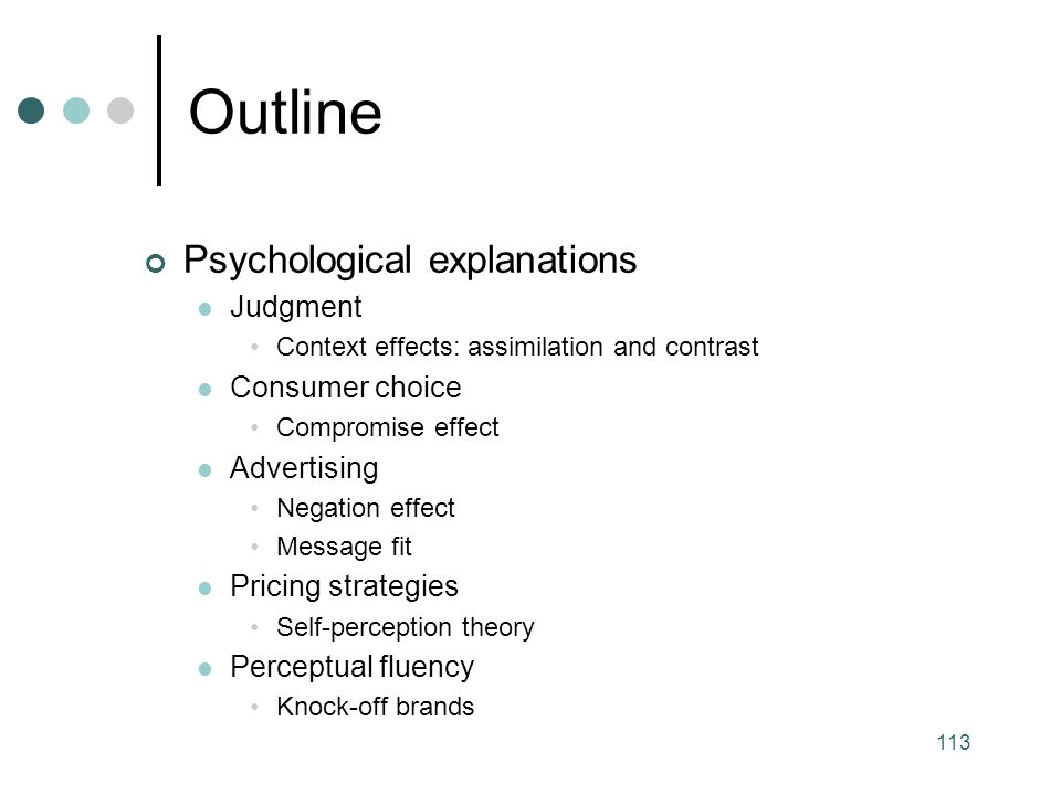 Outline Psychological explanations Judgment Consumer choice
