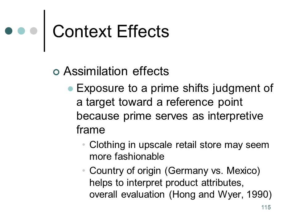 Context Effects Assimilation effects