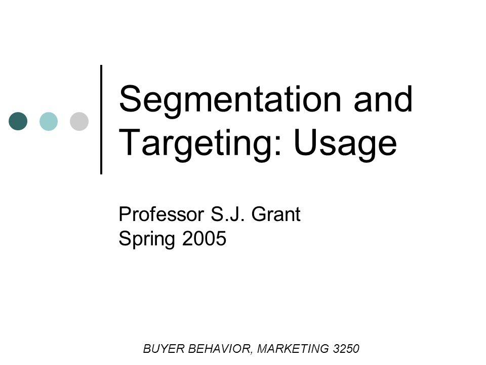 Segmentation and Targeting: Usage