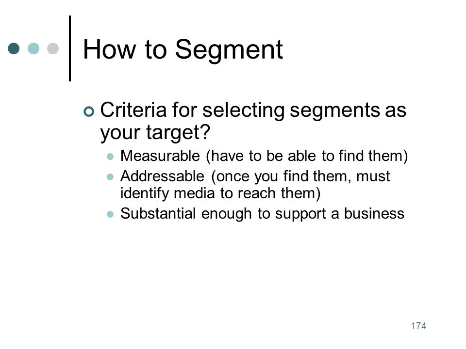 How to Segment Criteria for selecting segments as your target