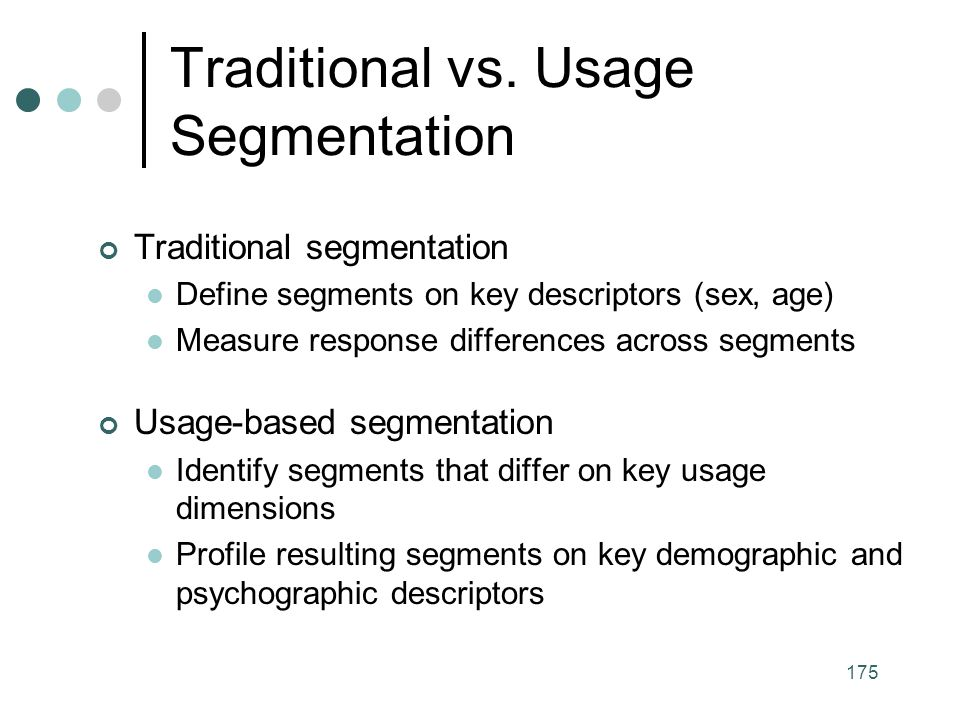 Traditional vs. Usage Segmentation