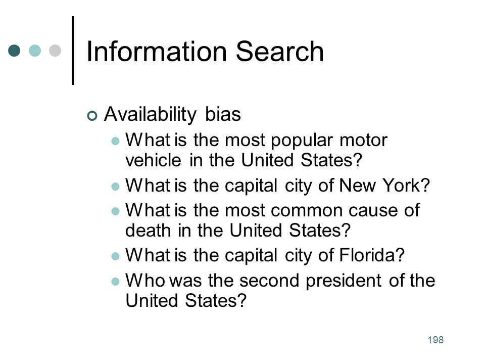 Information Search Availability bias