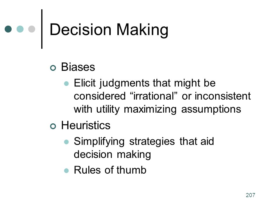 Decision Making Biases Heuristics
