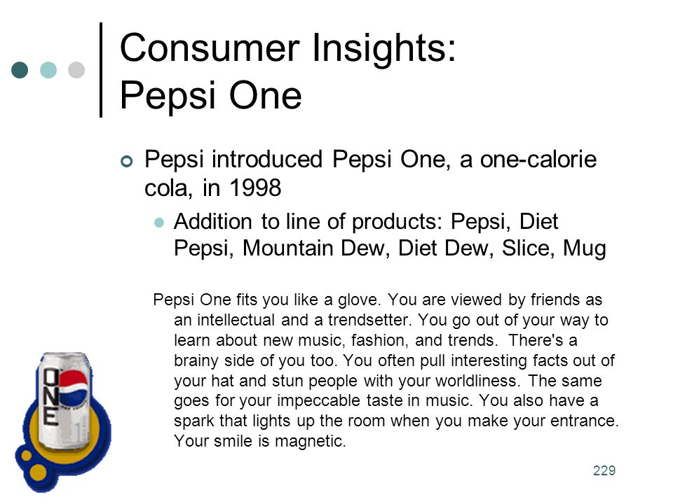 Consumer Insights: Pepsi One