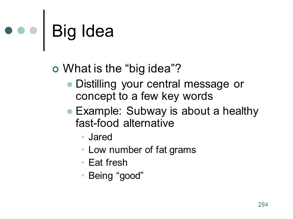 Big Idea What is the big idea