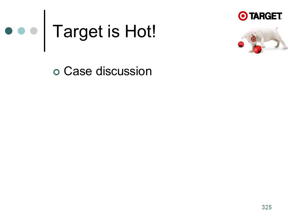 Target is Hot! Case discussion