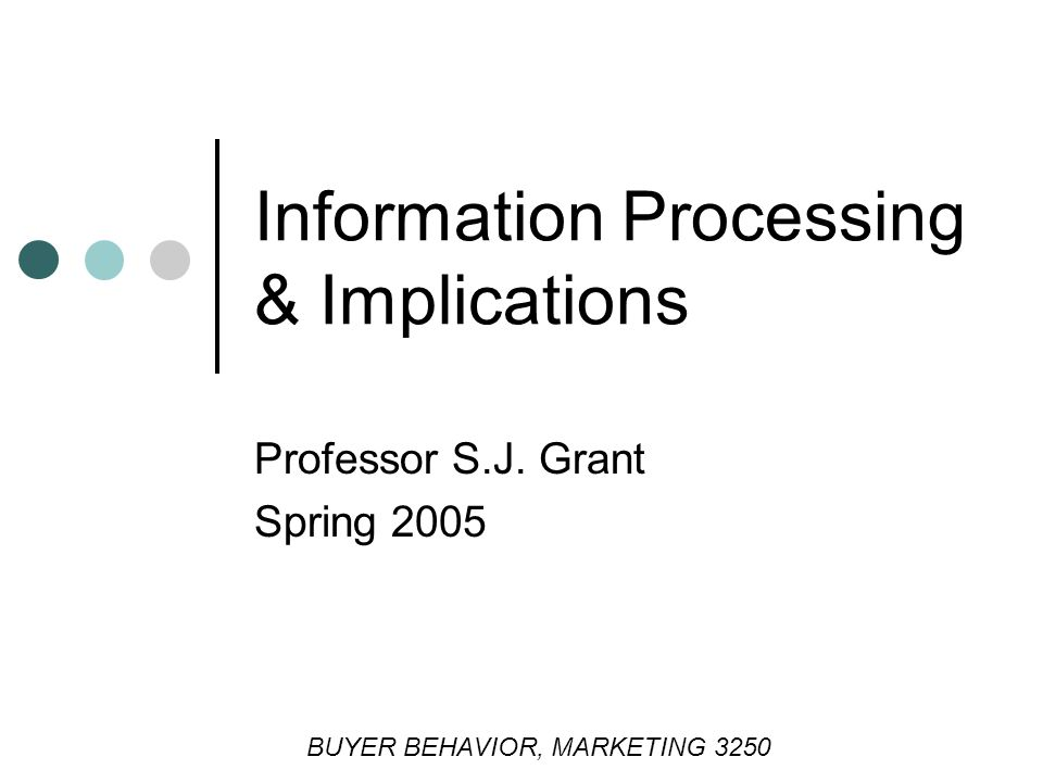 Information Processing & Implications