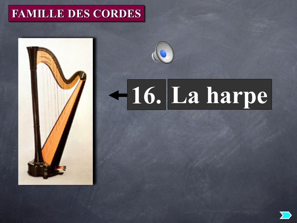 FAMILLE DES CORDES 16. La harpe