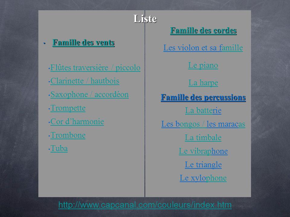Liste http://www.capcanal.com/couleurs/index.htm Famille des cordes