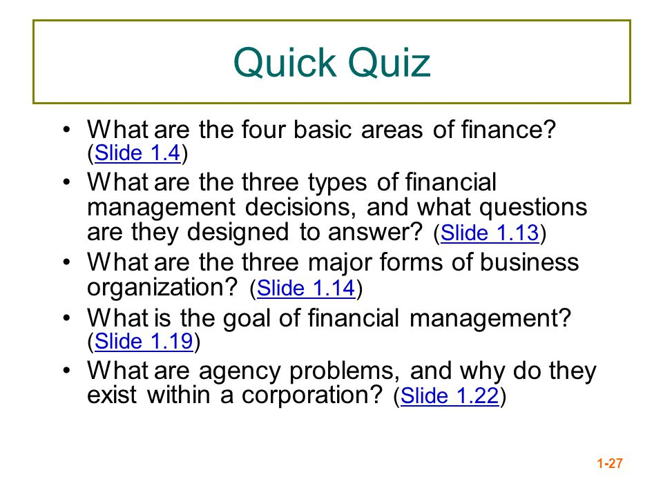 Quick Quiz What are the four basic areas of finance (Slide 1.4)